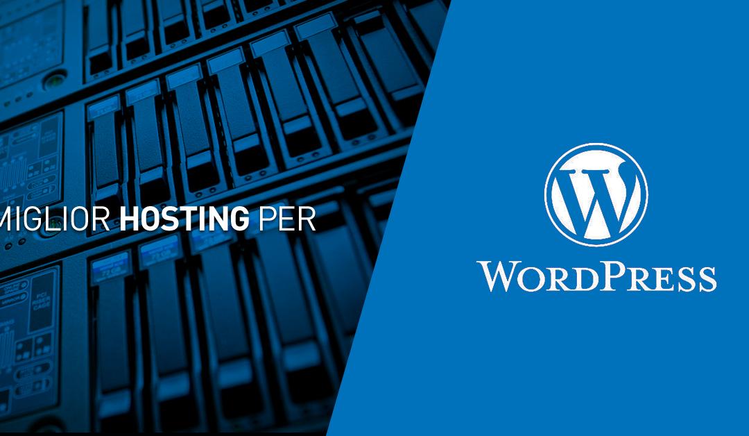 Miglior Hosting WordPress per il tuo Sito Web