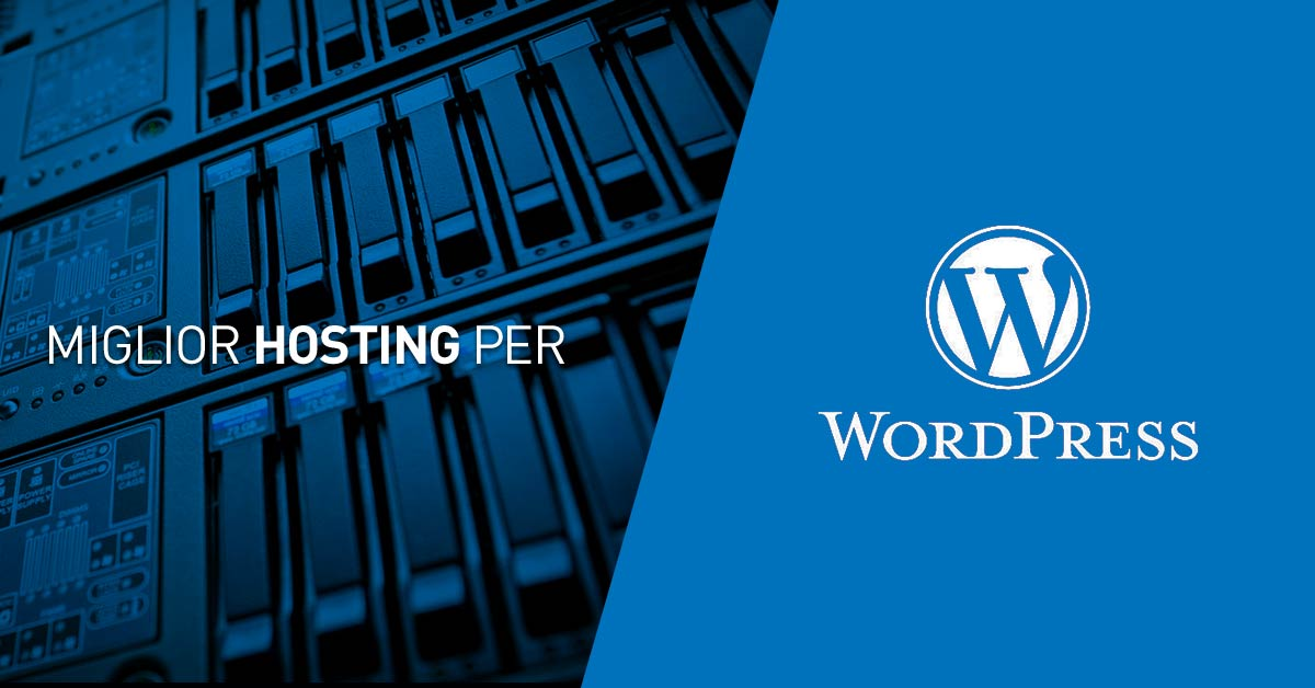 Miglior Hosting WordPress, Hosting veloce per WordPress